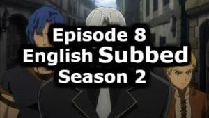 Overlord Season 2 Episode 8 English Subbed Watch Online
