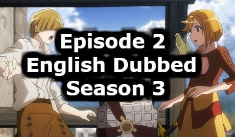 Overlord Season 3 Episode 2 English Dubbed Watch Online