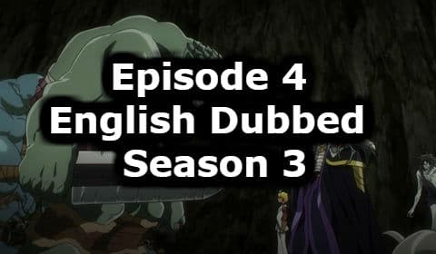 Overlord Season 3 Episode 4 English Dubbed Watch Online