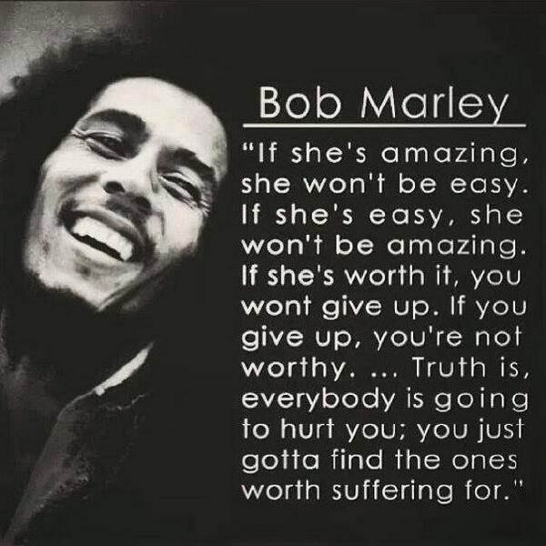 Bob Marley Quotes About Love If Shes Amazing
