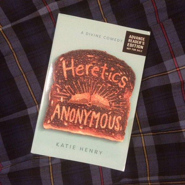 Katie Henry on Twitter   THE ARRIVAL OF THE HERETICS ANONYMOUS ARCS     Katie Henry on Twitter   THE ARRIVAL OF THE HERETICS ANONYMOUS ARCS  A  comedy in three acts