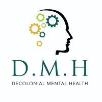 Decolonial Mental Health (DMH) (@HealthDmh )