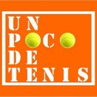 Un poco de tenis (@unpocodetenis )