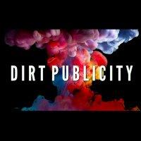 Dirt Publicity 🔹 (@Dirt_Pub )