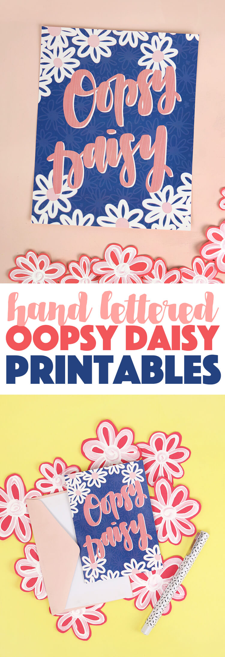 """free hand lettered """"oopsy daisy"""" printable for Spring"""