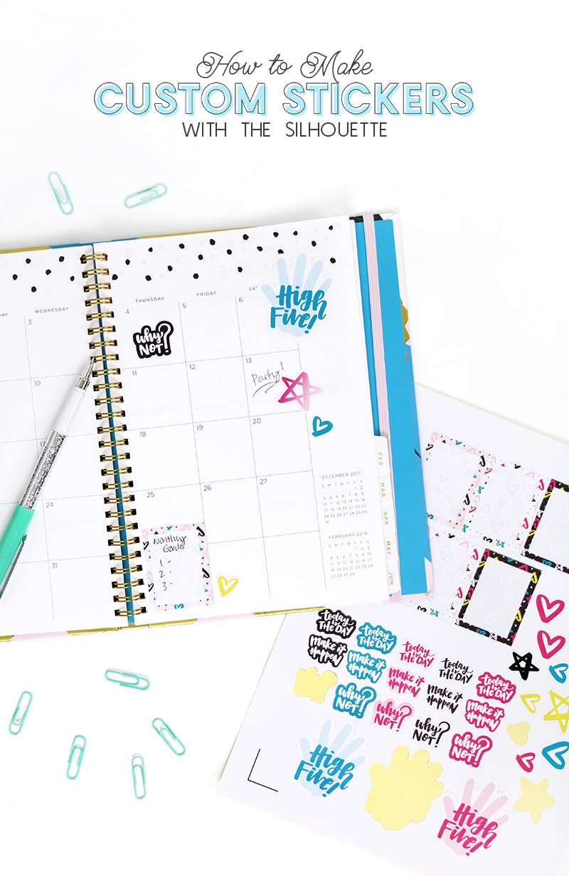 how to make stickers with your Silhouette - how to easily customize, print, and cut your own stickers - DIY planner stickers