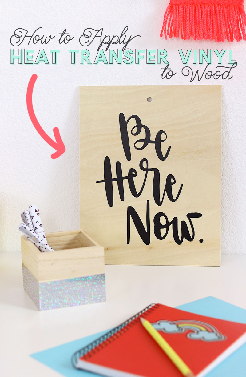 how to apply heat transfer vinyl to wood for simple diy wood signs