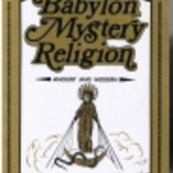 Babylon Mystery Religion  Ancient   Modern by Ralph Woodrow     Babylon Mystery Religion  Ancient   Modern by Ralph Woodrow   LibraryThing