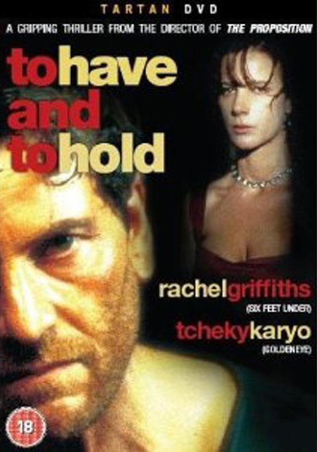 To Have and to Hold (1996) - FilmAffinity