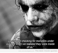 25  Best Best Movie Quotes Memes   Movie Quote Memes  Very Long Time     Memes  The Dark Knight  and Movie Quotes  we stopped checking for monsters  under