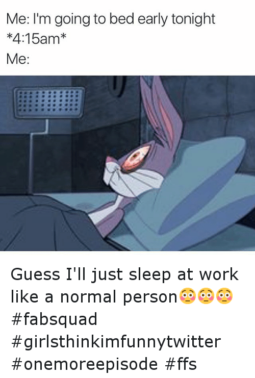 Meme Going Early Bed