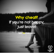https://pics.onsizzle.com/why-cheat-if-youre-not-happy-just-leave-type-yes-21173639.png.