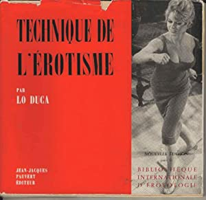 Technique De L erotisme by Lo Duca   AbeBooks Technique De L erotisme  Lo Duca