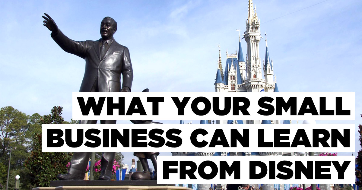 5 Things Small Businesses Can Learn From Disney     Pixel Press Media I just got back from a 9 day vacation in Disney World  and let me tell you   it was hot  Beyond that though  I could not help but notice all the  incredibly
