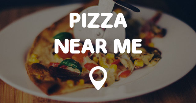 Fun Pizza Places Near Me