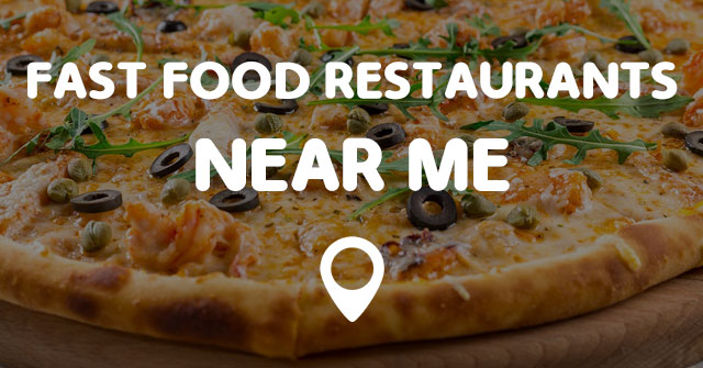 Find Closest Fast Food Restaurant