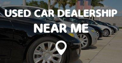 USED CAR DEALERSHIP NEAR ME - Points Near Me
