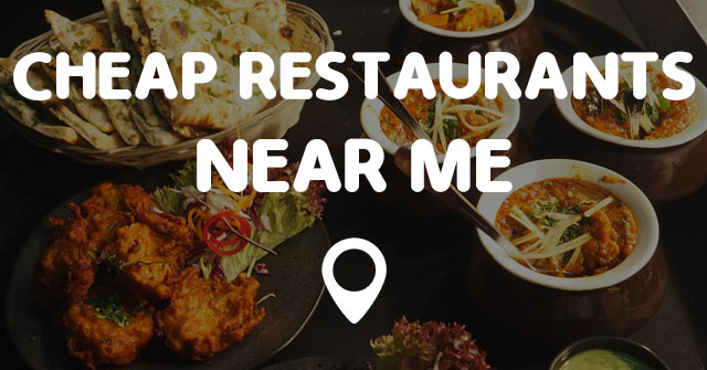 Best Cheap Eats Near Me