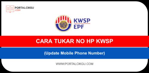 CARA TUKAR NO HP KWSP