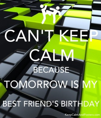 Keep calm because its my best friend s birthday full hd maps keep calm birthday find this pin and advertisement thecheapjerseys Images