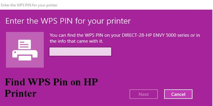 Steps To Find Wps Pin On Hp Printer Solved Printer