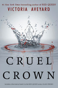 Red Queen  Red Queen Series  1  by Victoria Aveyard  Paperback     Cruel Crown  Red Queen Novella Series