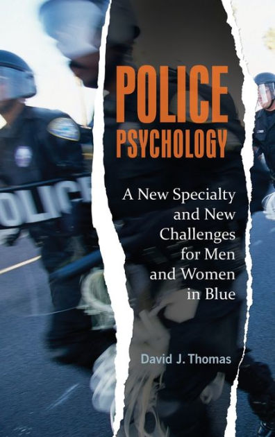 Police Psychology A New Specialty And New Challenges For