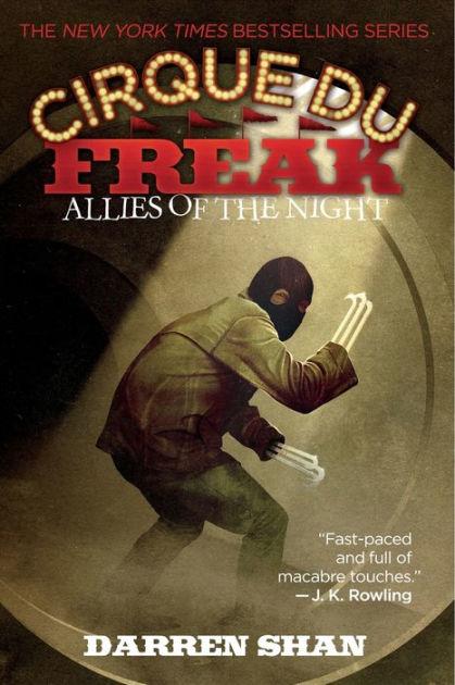 Allies Of The Night Cirque Du Freak Series 8 By Darren Shan Paperback Barnes Amp Noble 174