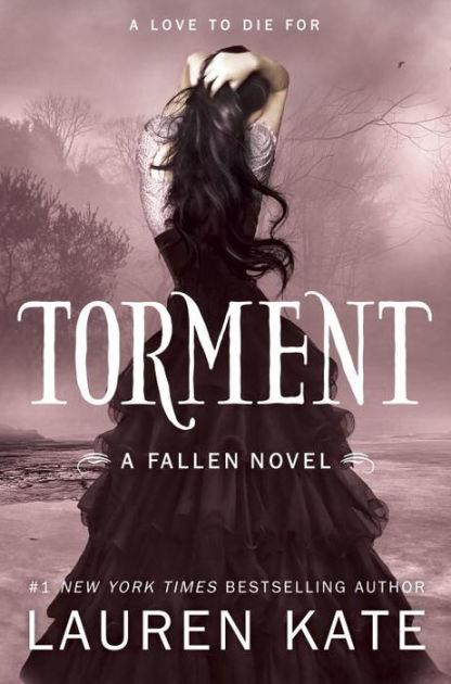 Torment (Lauren Kate's Fallen Series #2) by Lauren Kate ...