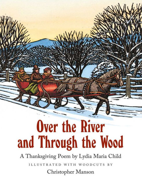 Over the River and Through the Wood by Lydia Maria Child ...