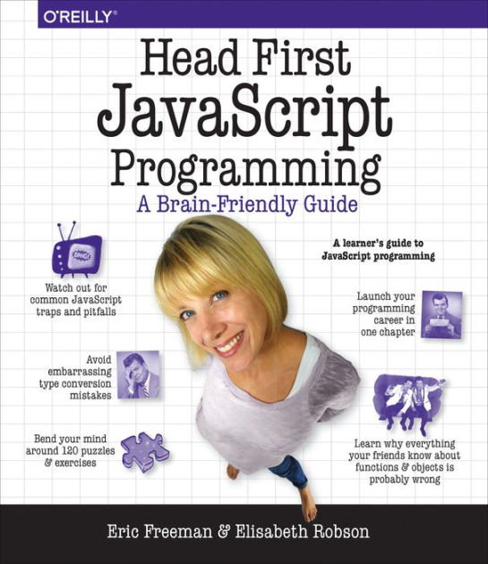 Head First JavaScript Programming / Edition 1 by Eric T ...