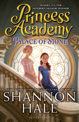 Palace of Stone  Princess Academy Series  2  by Shannon Hale     Palace of Stone  Princess Academy Series  2