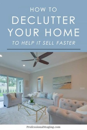 How to Declutter Your Home to Help It Sell Faster   Professional Staging Decluttering is one of the most important steps in preparing your home for  sale  but