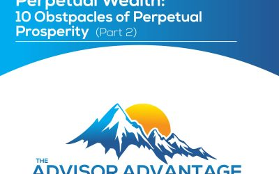 Perpetual Wealth: 10 Obstacles of Perpetual Prosperity