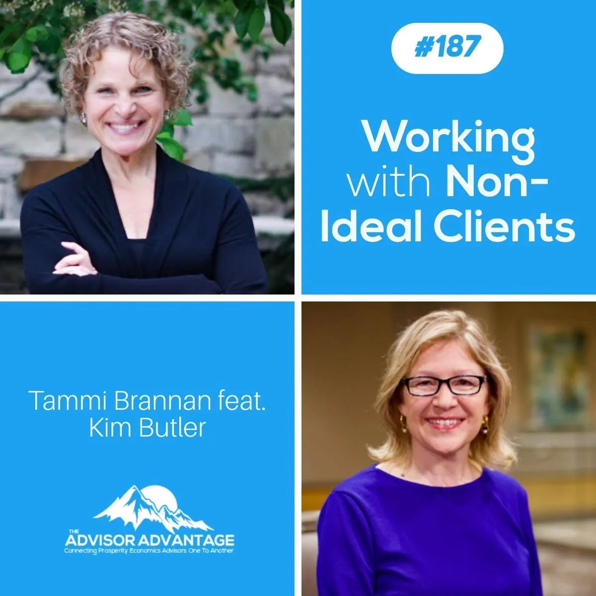 Working with Non-Ideal Clients – Episode 187