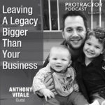 Leaving A Legacy Bigger Than Your Business – PP013