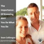 [Sean Collinsgru] The Importance Of Knowing WHY You Do What You Do
