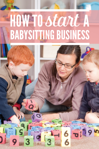 Start A Babysitting Business Without Being A Sitter