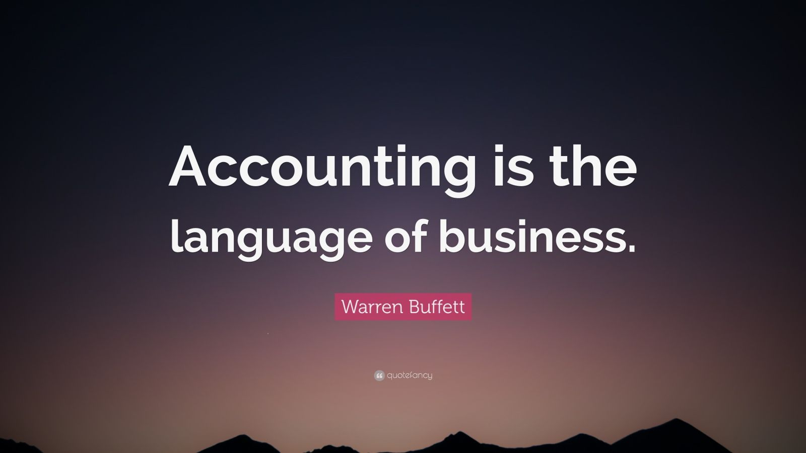 Warren Buffett Quote Accounting Is The Language Of