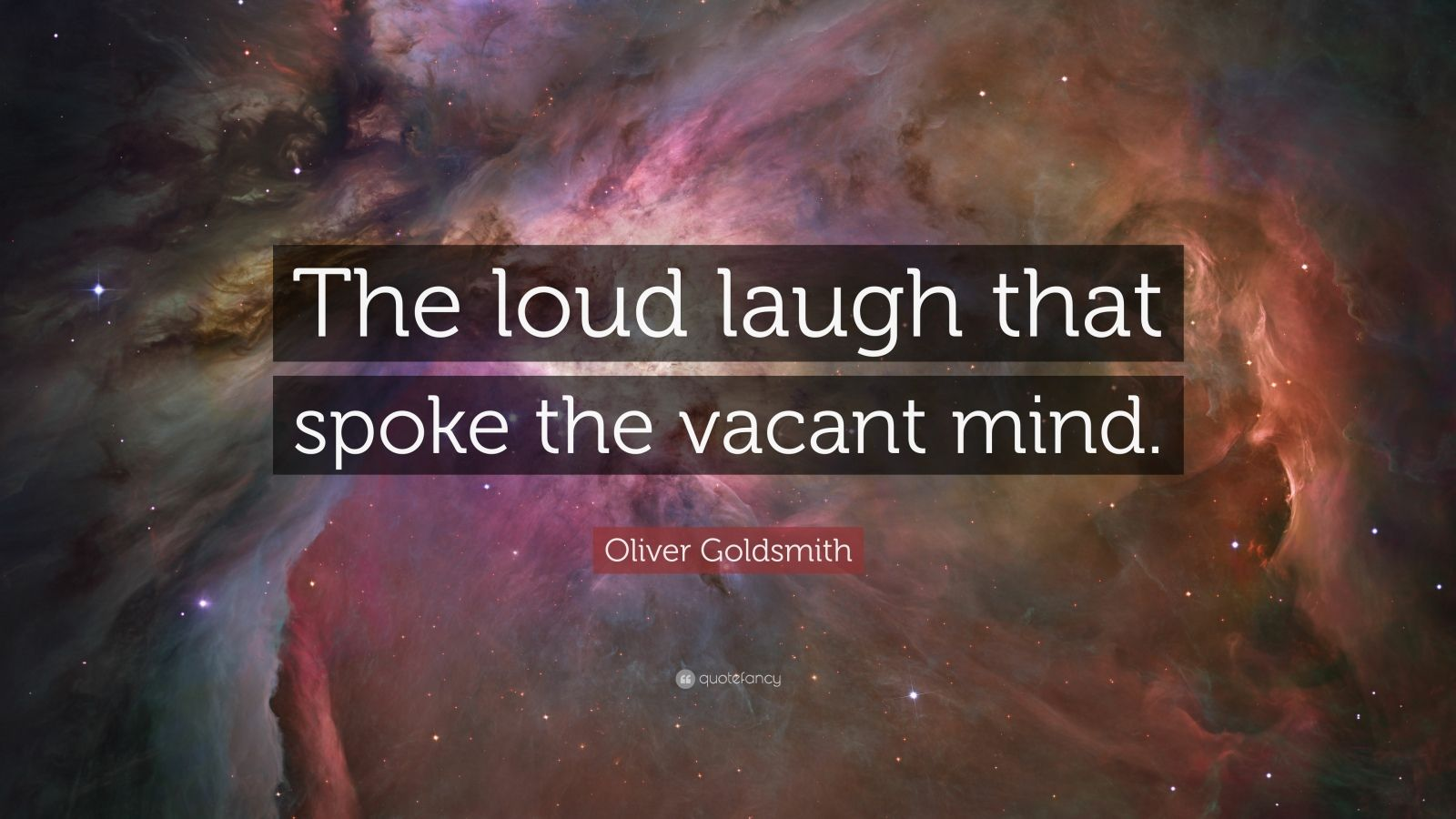 Loud Laugh Speaks Vacant Mind