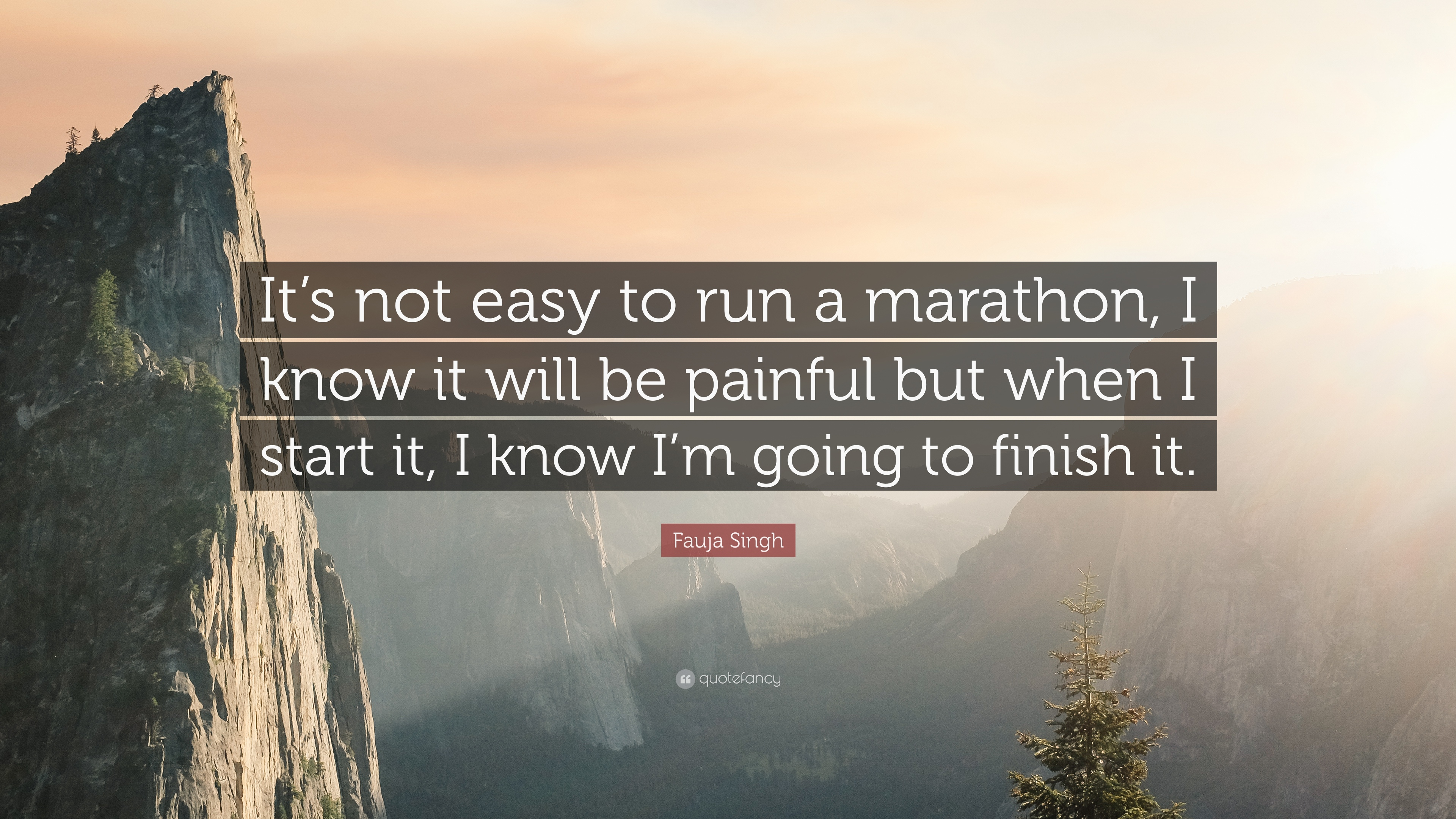 Fauja Singh Quote     It s not easy to run a marathon  I know it will     Fauja Singh Quote     It s not easy to run a marathon  I know it