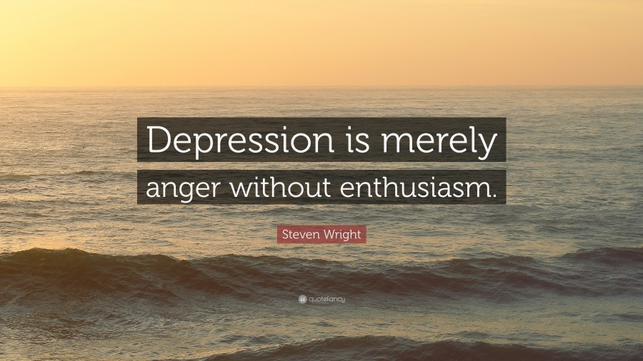 Depression Quotes  40 wallpapers    Quotefancy Depression Quotes     Depression is merely anger without enthusiasm          Steven Wright