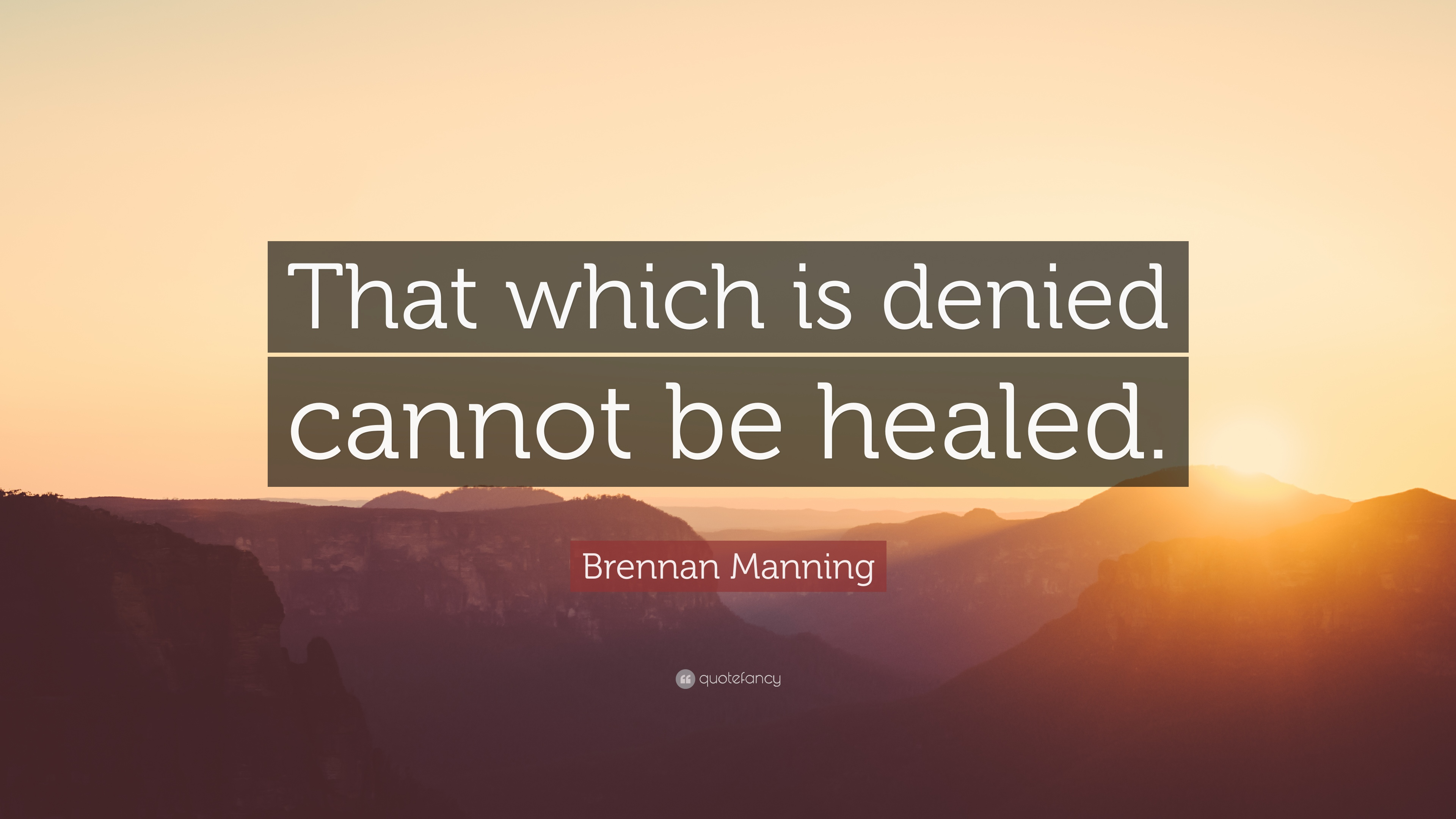 Brennan Manning Quotes Love