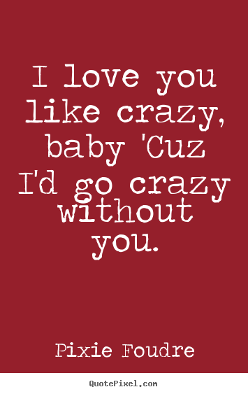 You Love I Yayhoos Baby