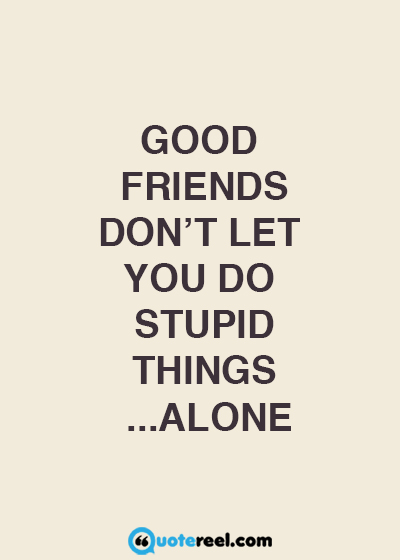 Image of: Weird Cheesyfriendshipquotes Quotereel Funny Friends Quotes To Send Your Bff Text Image Quotes Quotereel
