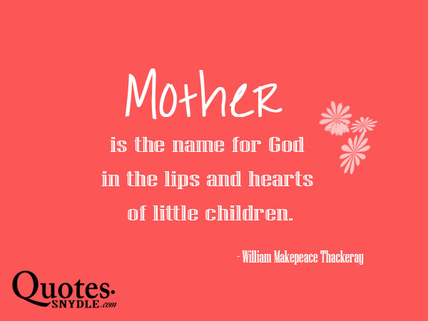About Children And Sayings Mothers