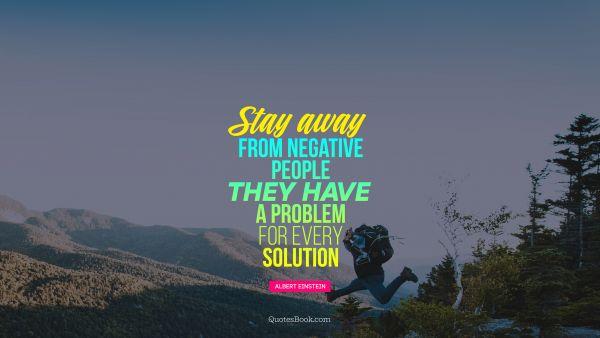 Negative Away Einstein People Stay