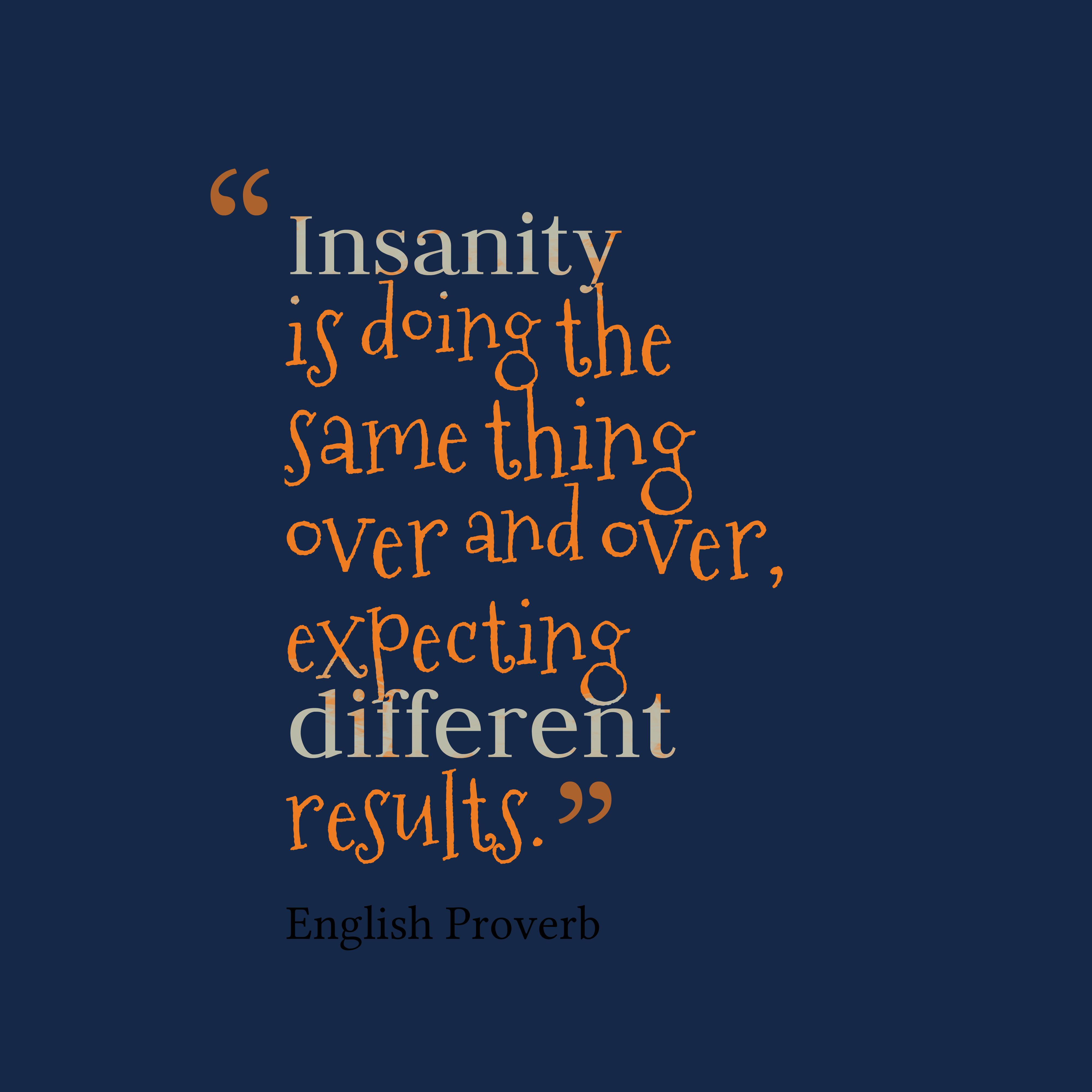 Insanity Quote