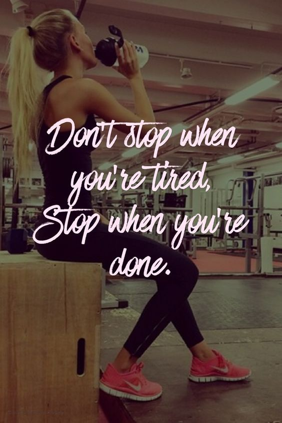 You Tired When When Dont You Stop Are Done Are Stop