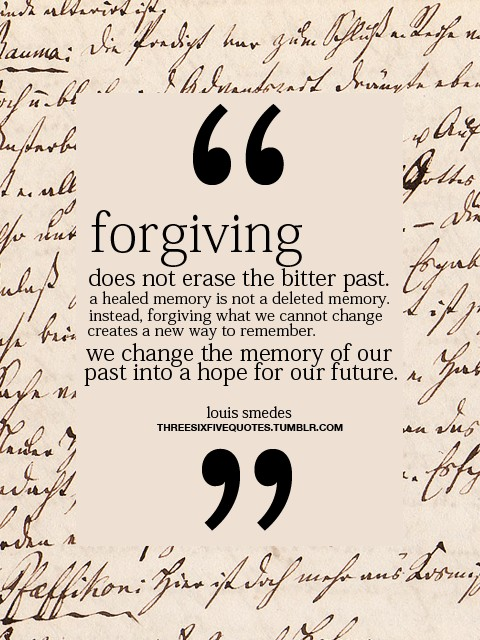 Forgiveness Quotes But Not Forgetting